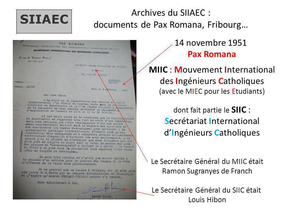 Archives du SIIAEC : documents de Pax Romana, Fribourg… 14 novembre 1951 Pax Romana MIIC : Mouvement International des Ingénieurs Catholiques (avec le