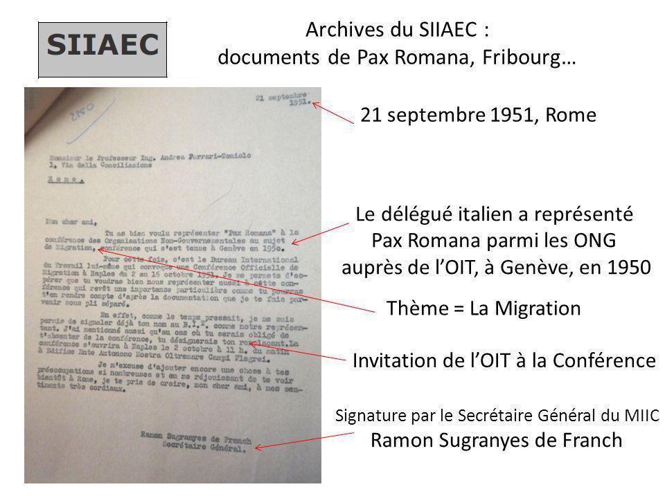 Archives du SIIAEC : documents de Pax Romana, Fribourg… 21 septembre 1951, Rome Le délégué italien a représenté Pax Romana parmi les ONG auprès de l'O