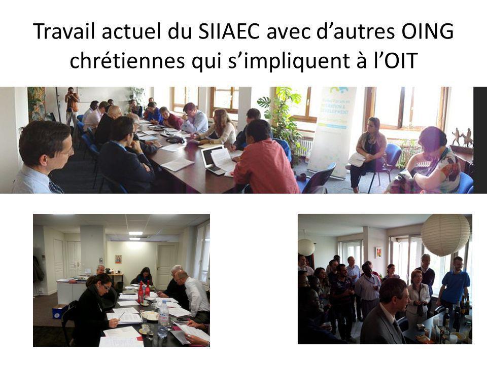 Travail actuel du SIIAEC avec d'autres OING chrétiennes qui s'impliquent à l'OIT