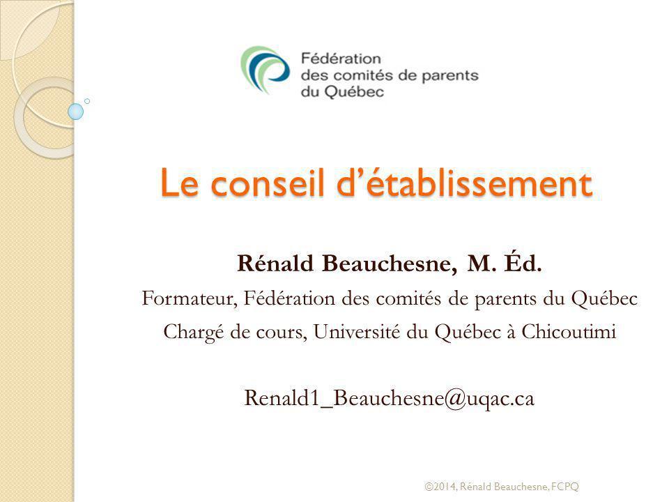 Le conseil d'établissement Rénald Beauchesne, M.Éd.