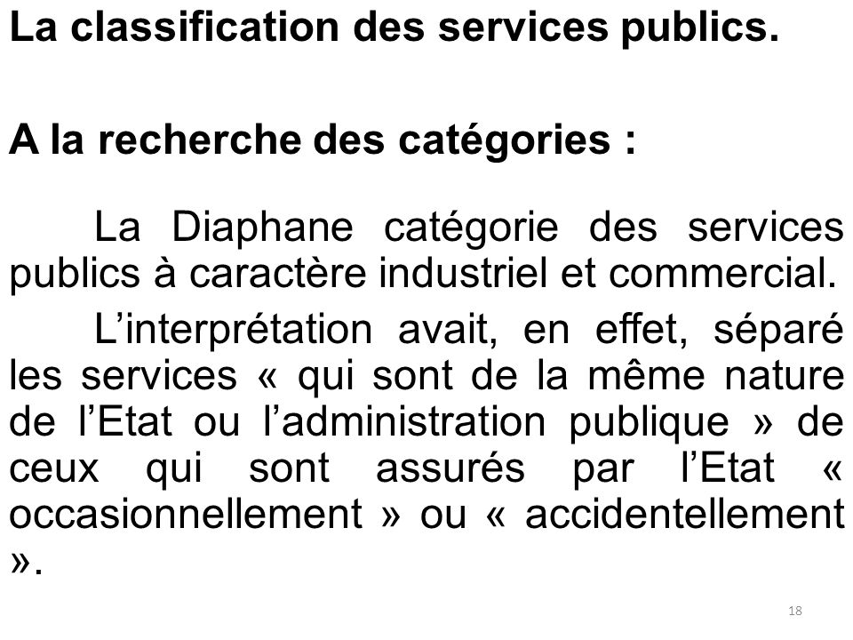 La classification des services publics.