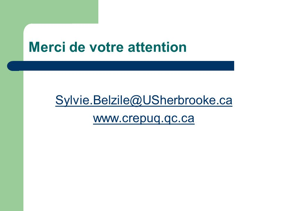 Merci de votre attention Sylvie.Belzile@USherbrooke.ca www.crepuq.qc.ca