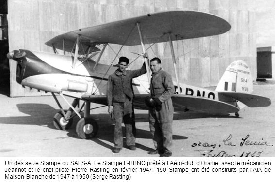 Un des seize Stampe du SALS-A. Le Stampe F-BBNQ prêté à l'Aéro-club d'Oranie, avec le mécanicien Jeannot et le chef-pilote Pierre Rasting en février 1