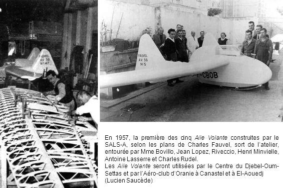 En 1957, la première des cinq Aile Volante construites par le SALS-A, selon les plans de Charles Fauvel, sort de l'atelier, entourée par Mme Bovillo,