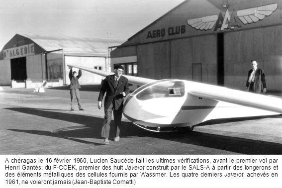 A chéragas le 16 février 1960, Lucien Saucède fait les ultimes vérifications, avant le premier vol par Henri Gantès, du F-CCEK, premier des huit Javel