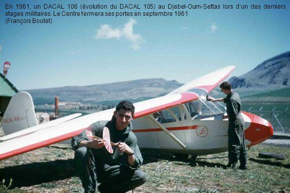En 1961, un DACAL 106 (évolution du DACAL 105) au Djebel-Oum-Settas lors d'un des derniers stages militaires. Le Centre fermera ses portes en septembr