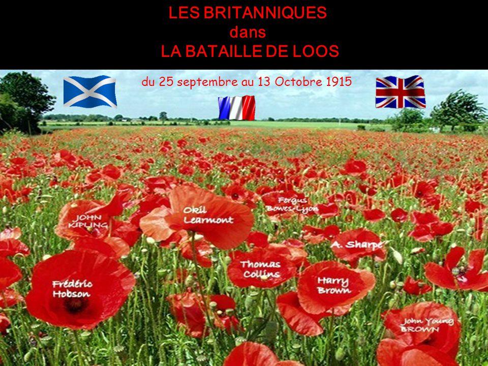 LES BRITANNIQUES dans LA BATAILLE DE LOOS du 25 septembre au 13 Octobre 1915