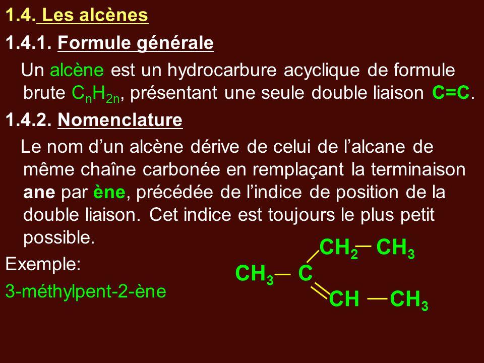 1.4. Les alcènes 1.4.1. Formule générale Un alcène est un hydrocarbure acyclique de formule brute C n H 2n, présentant une seule double liaison C=C. 1