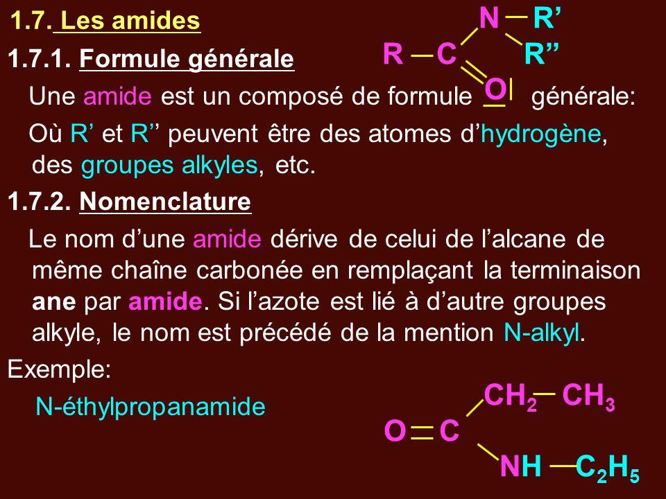 1.7. Les amides 1.7.1. Formule générale Une amide est un composé de formule générale: Où R' et R'' peuvent être des atomes d'hydrogène, des groupes al