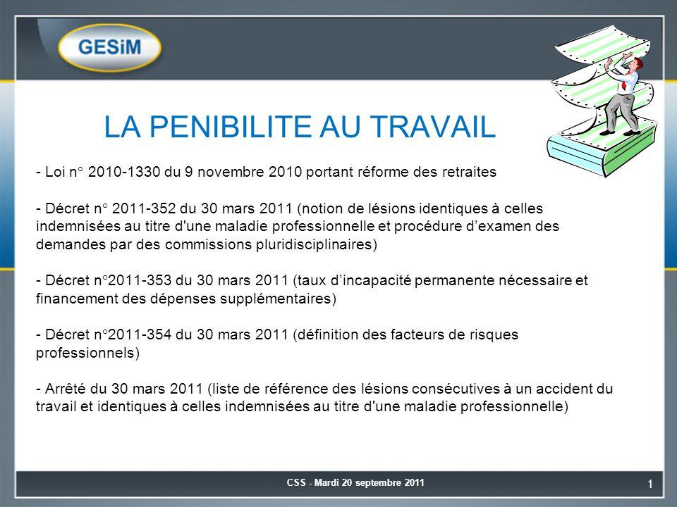 LA PENIBILITE AU TRAVAIL - Loi n° 2010-1330 du 9 novembre 2010 portant réforme des retraites - Décret n° 2011-352 du 30 mars 2011 (notion de lésions i