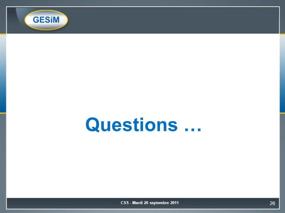 Questions … CSS - Mardi 20 septembre 2011 26