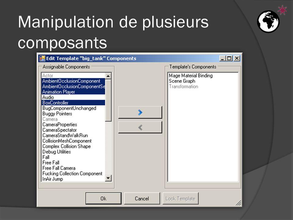 Manipulation de plusieurs composants