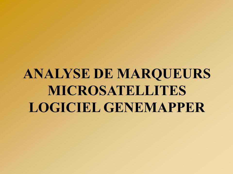 ANALYSE DE MARQUEURS MICROSATELLITES LOGICIEL GENEMAPPER