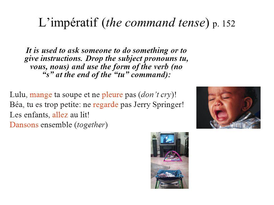 L'impératif (the command tense) p.