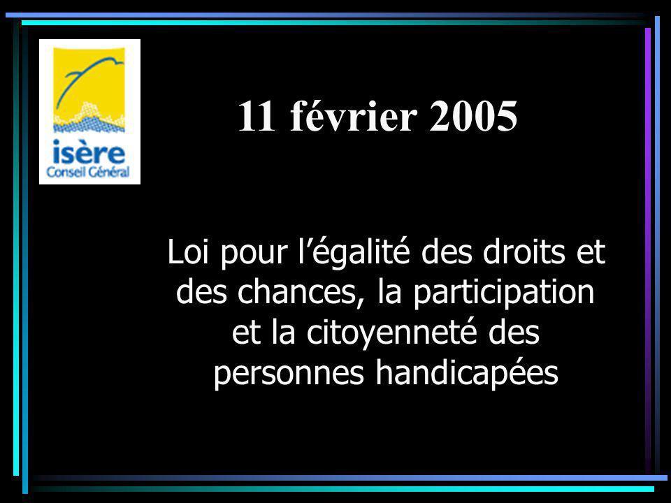 Loi pour l'égalité des droits et des chances, la participation et la citoyenneté des personnes handicapées 11 février 2005