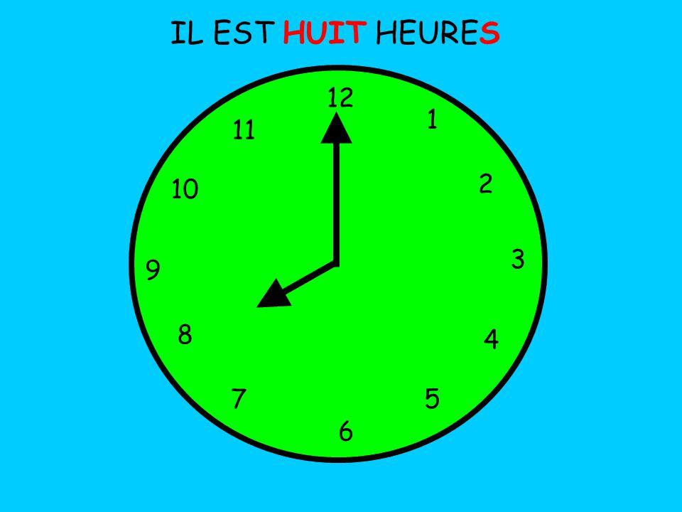 IL EST HUIT HEURES 12 1 5 4 9 3 6 10 11 2 7 8