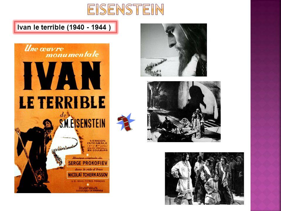 Ivan le terrible (1940 - 1944 )