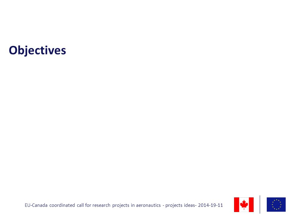 Objectives EU-Canada coordinated call for research projects in aeronautics - projects ideas