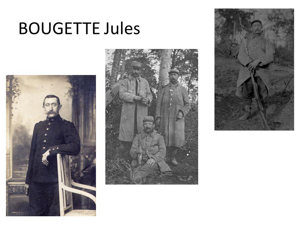 Né le 31 août 1877 à La Boissière fils de Bougette Joseph et de Nathalie Bougette Réformé: hernie inguinale à droite Passe par la commission de réforme du 18/11/1914 qui le déclare apte au service 122° territorial d'infanterie le 04/01/1915 346° territorial d'infanterie le 17/04/1916 45° territorial d'infanterie le 16/10/1917 Libéré le 07/01/1919