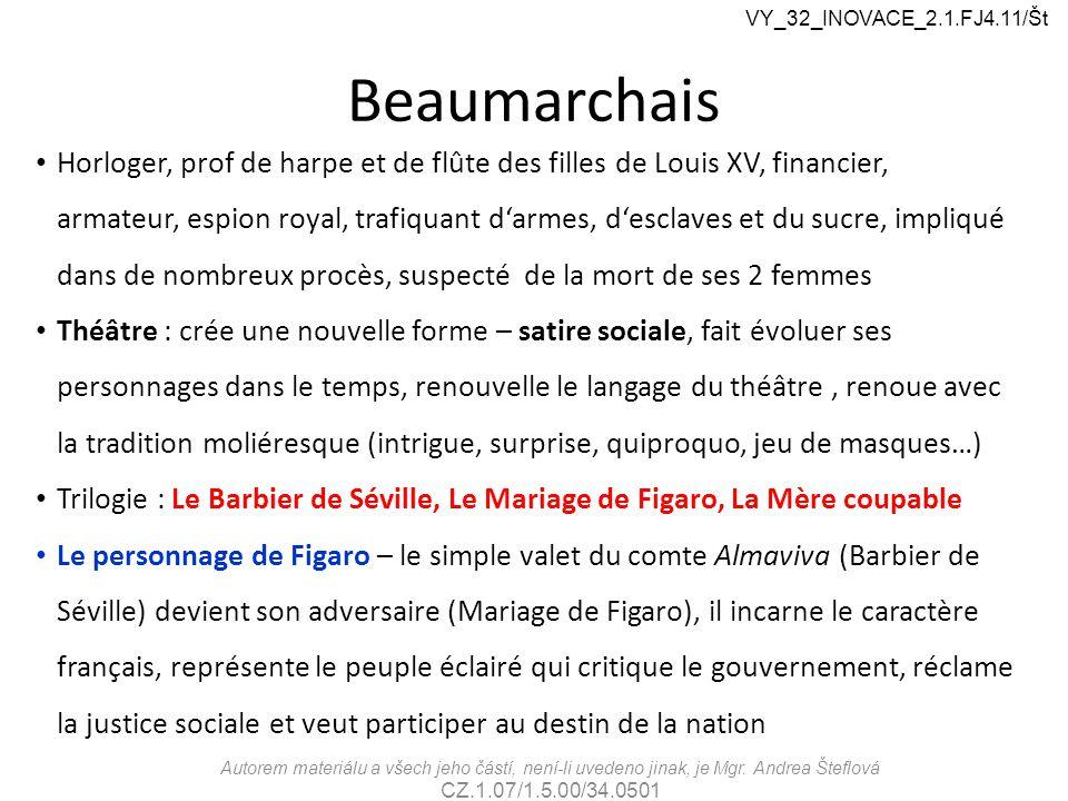Beaumarchais Horloger, prof de harpe et de flûte des filles de Louis XV, financier, armateur, espion royal, trafiquant d'armes, d'esclaves et du sucre