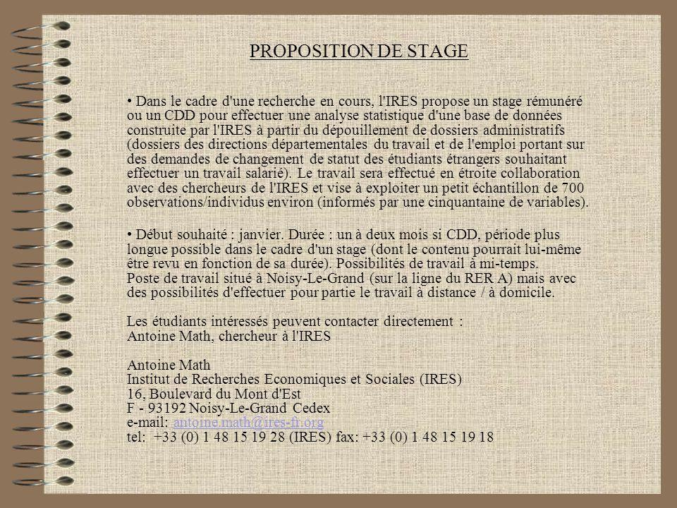 PROPOSITION DE STAGE Dans le cadre d'une recherche en cours, l'IRES propose un stage rémunéré ou un CDD pour effectuer une analyse statistique d'une b