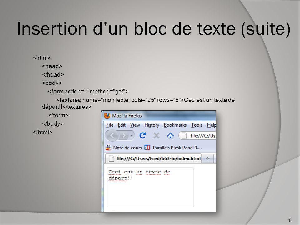 Insertion d'un bloc de texte (suite) Ceci est un texte de départ!! 10