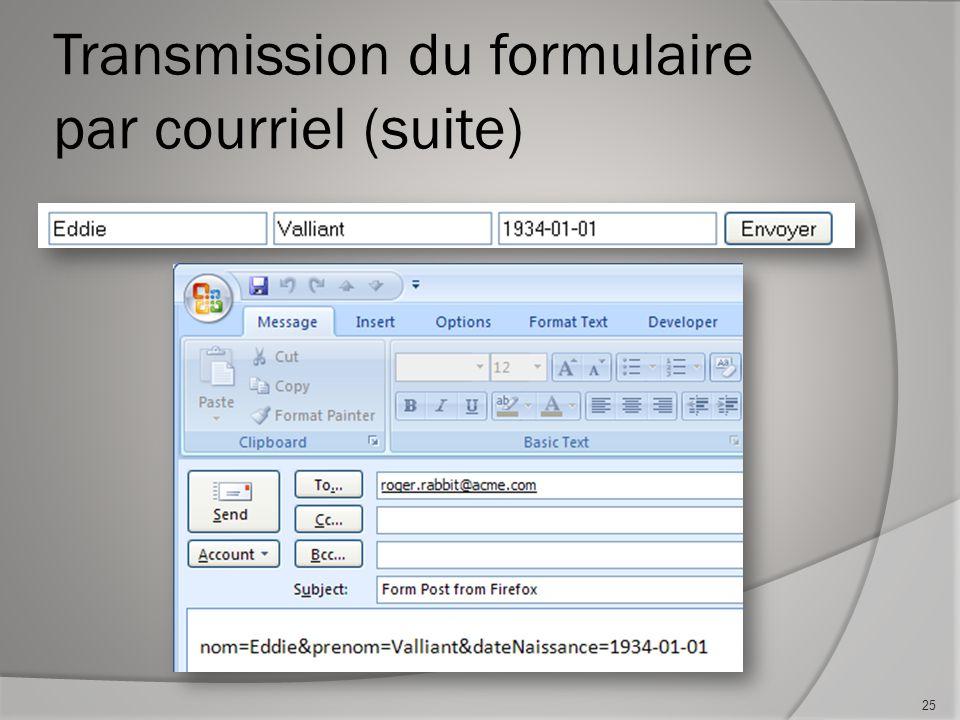 Transmission du formulaire par courriel (suite) 25