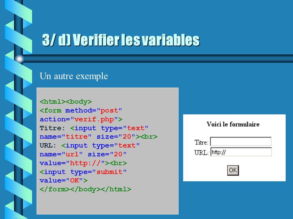 3/ C) Display.php display.php est la page sur laquelle les variables $couleur et $vitesse sont envoyées.