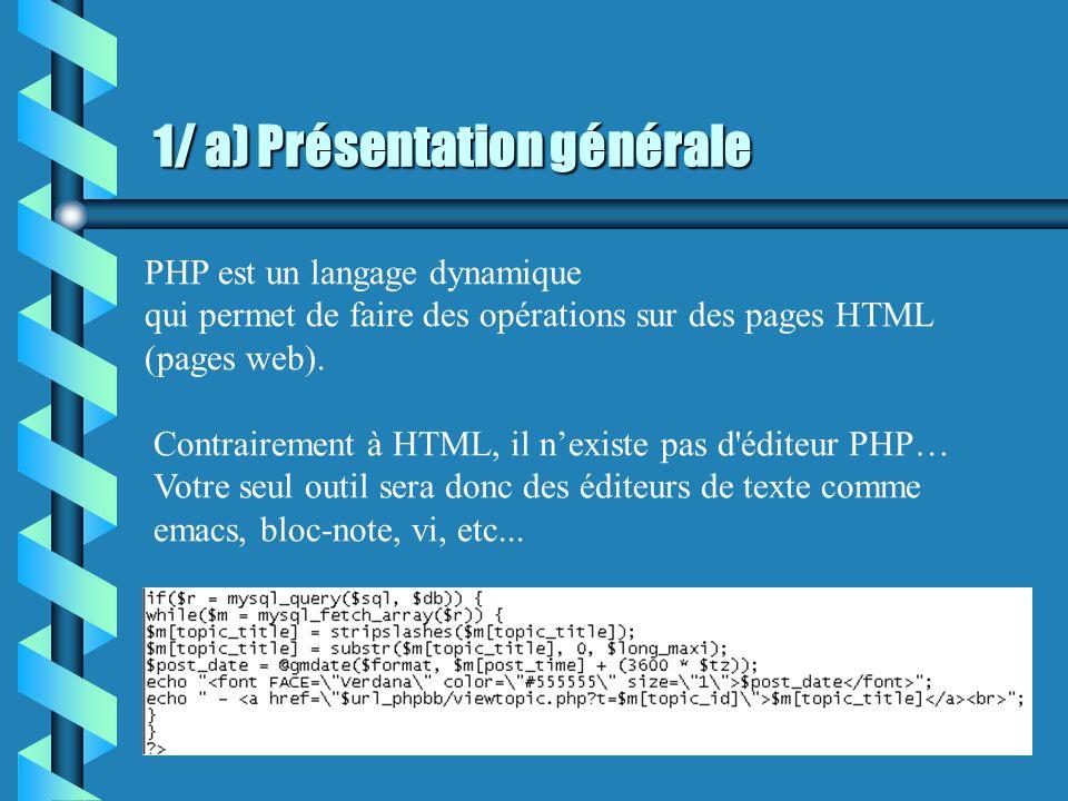Sommaire b Présentation générale b Include b Notion de variables b MySQL