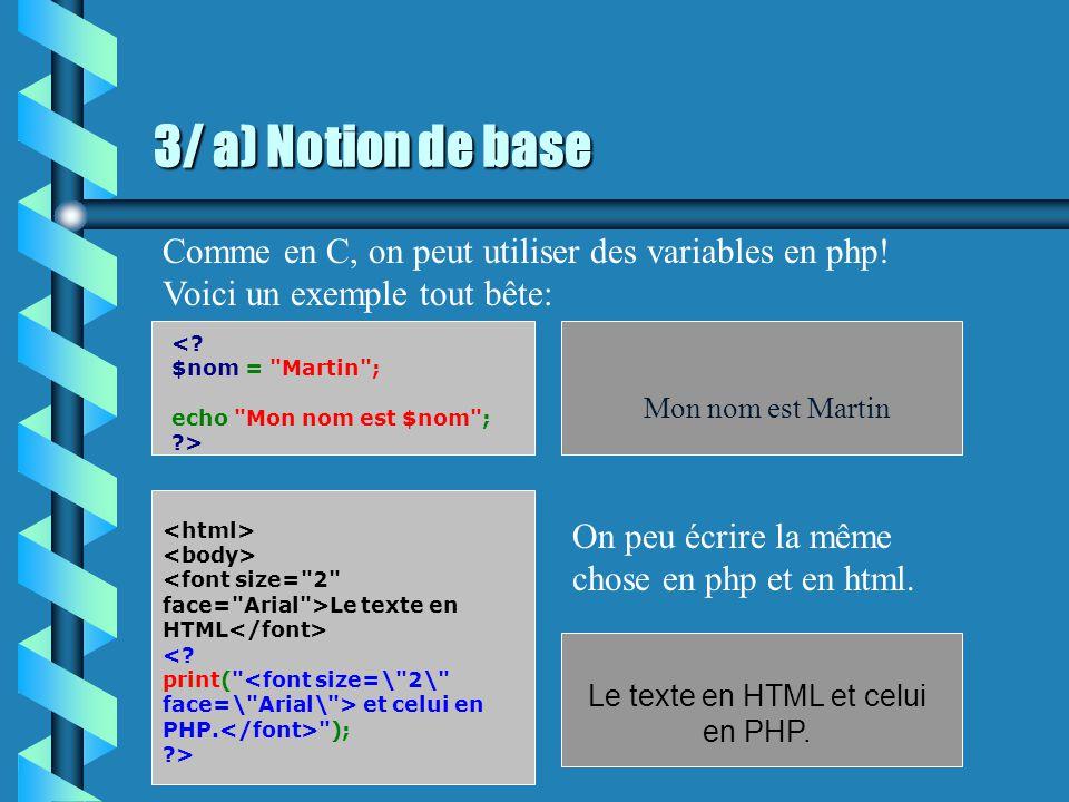 2/ b) Applications des bases Quels sont les codes php et html qui structurent ce site .