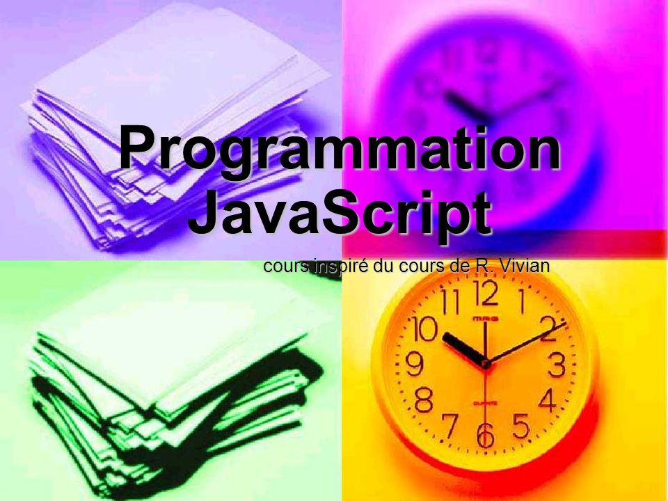 Programmation JavaScript cours inspiré du cours de R. Vivian
