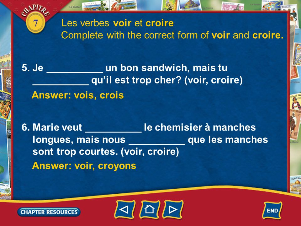 7 Les verbes boire, devoir et recevoir Complete with the correct form of the indicated verb.