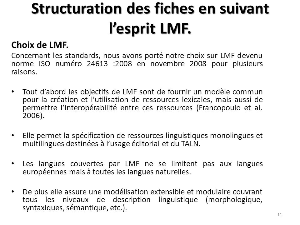 Structuration des fiches en suivant l'esprit LMF. Choix de LMF.
