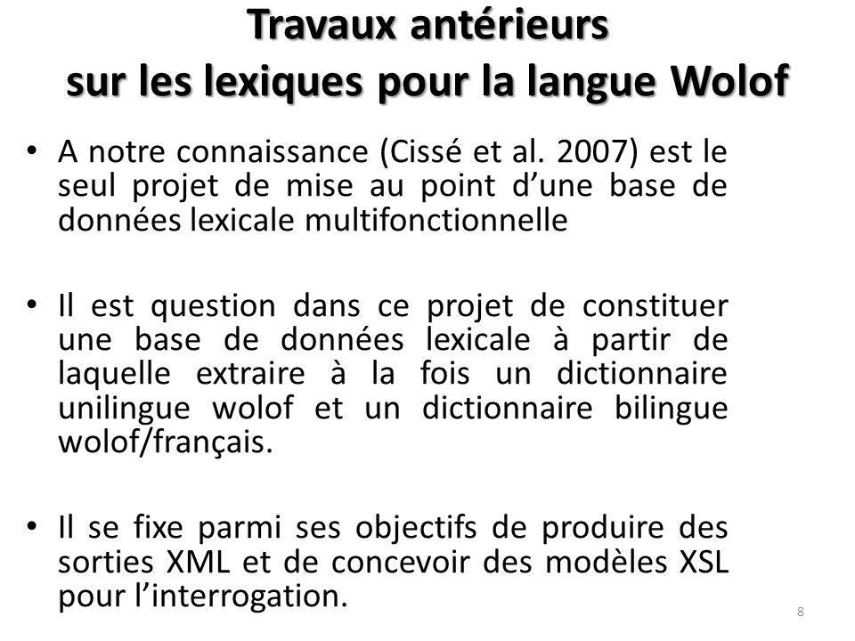 Travaux antérieurs sur les lexiques pour la langue Wolof A notre connaissance (Cissé et al.