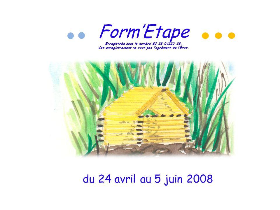 Form'Etape Enregistrée sous le numéro 82 38 04220 38.