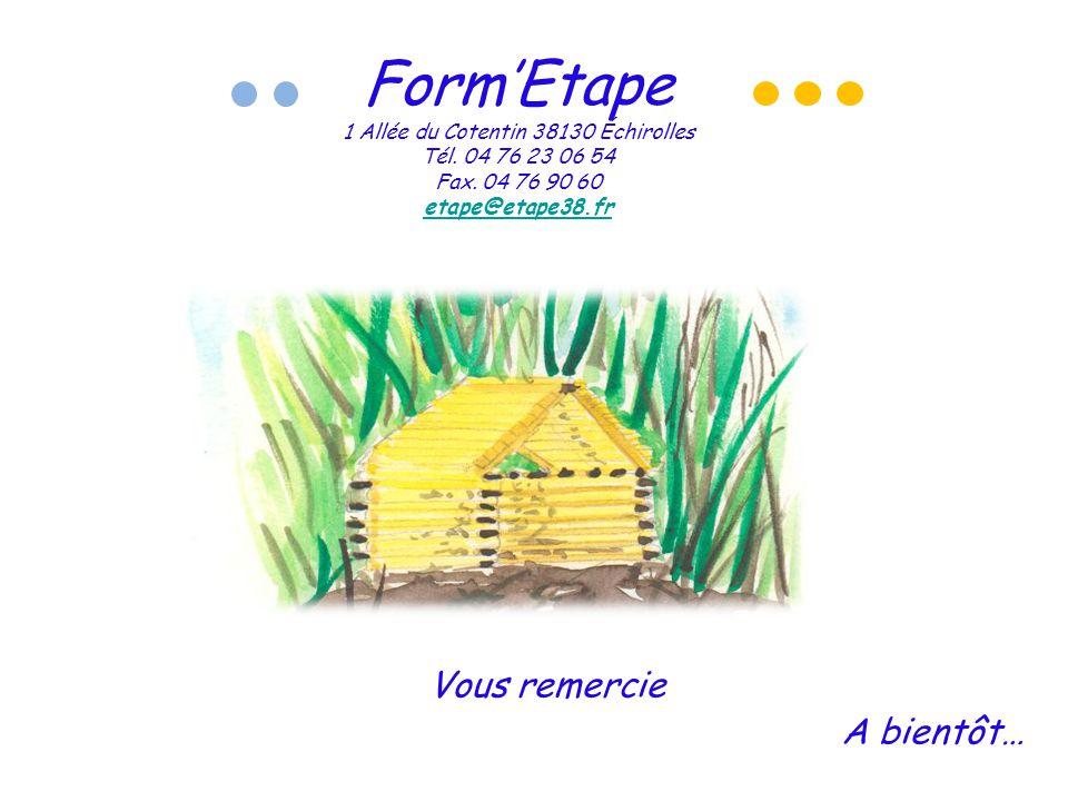 Form'Etape 1 Allée du Cotentin 38130 Échirolles Tél.