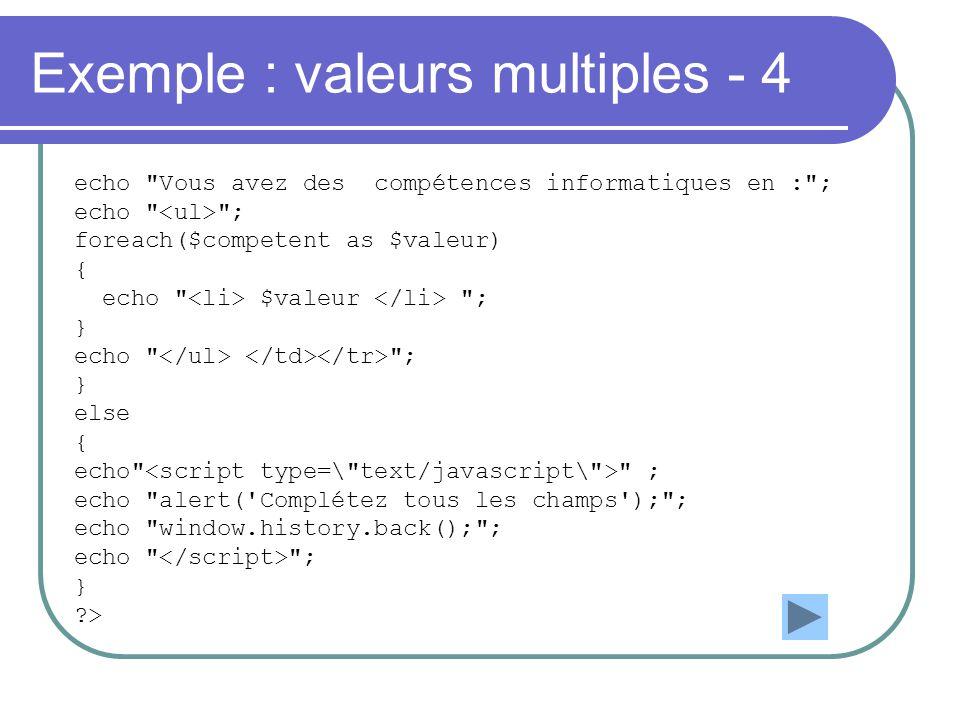 Exemple : valeurs multiples - 4 echo