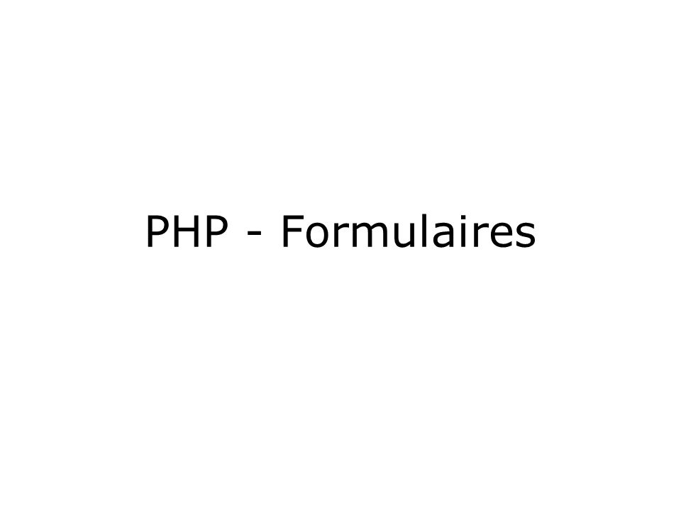 PHP - Formulaires