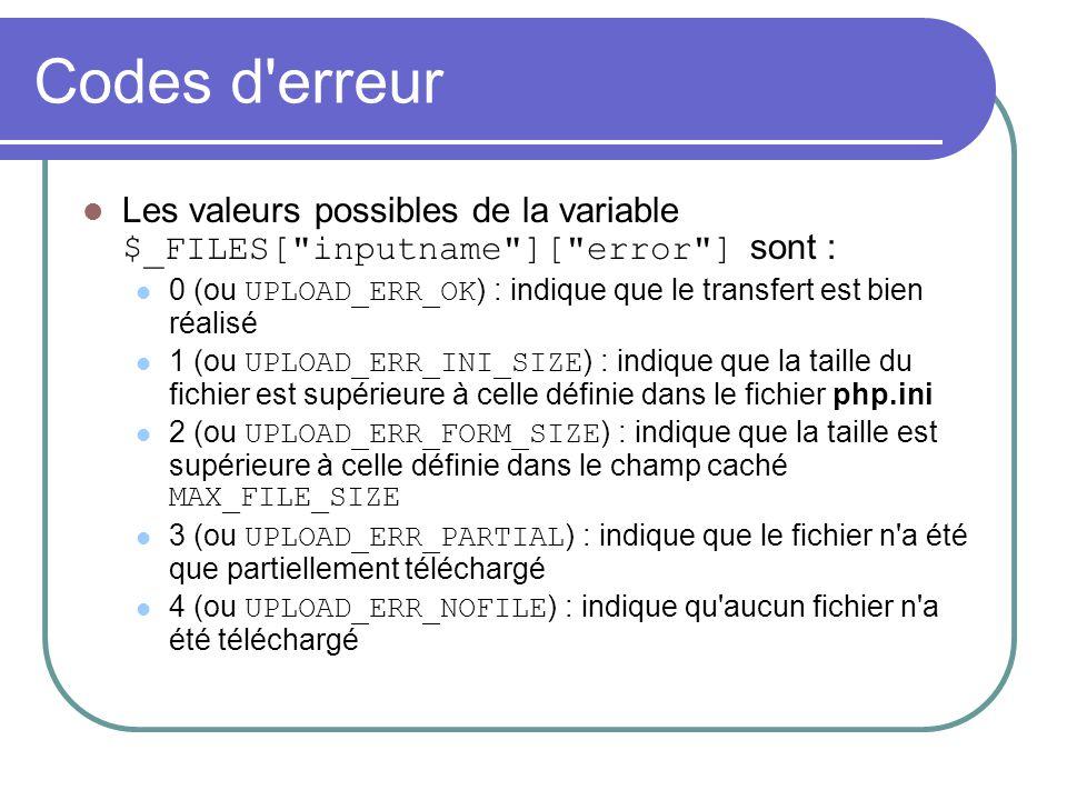 Codes d'erreur Les valeurs possibles de la variable $_FILES[