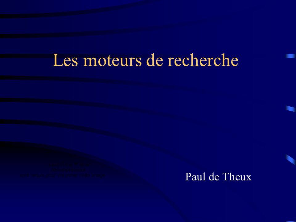 Les moteurs de recherche Paul de Theux