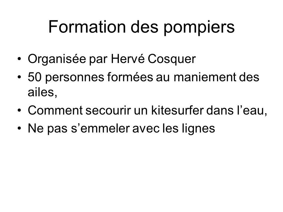 Formation des pompiers Organisée par Hervé Cosquer 50 personnes formées au maniement des ailes, Comment secourir un kitesurfer dans l'eau, Ne pas s'emmeler avec les lignes