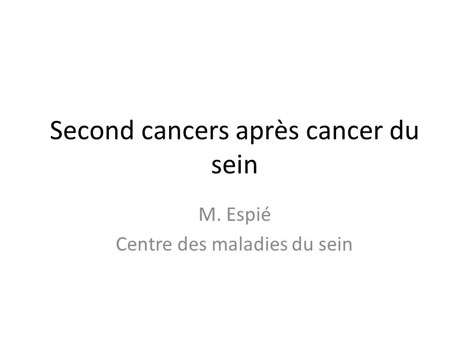 Second cancer après cancer du sein 376 825 patientes diagnostiquées entre 1943 et 2002 ayant au moins survécu un an en Scandinavie Moyenne de suivi: 8,9 ans (1-56,8) 23 158 deuxième cancer apparu (excepté sein et hémato) SIR global = 1,15 (1,14-1,17) – Cancer localisé: SIR = 1,14 (1,12-1,17) – Cancer locorégional: SIR = 1,17 (1,13-1,22) LM Brown, Breast Cancer Res Treat.
