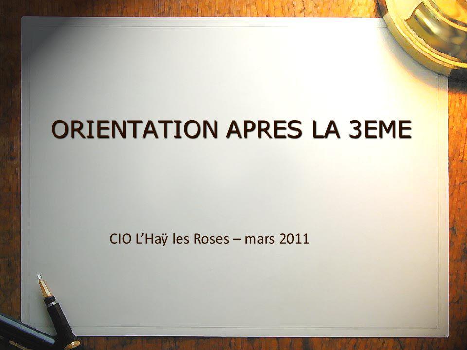 ORIENTATION APRES LA 3EME CIO L'Haÿ les Roses – mars 2011