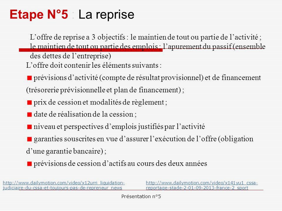 Présentation n°5 Etape N°5 : Le plan de continuation la continuation de l entreprise implique le paiement de l intégralité du passif qui est étalé dans le temps.