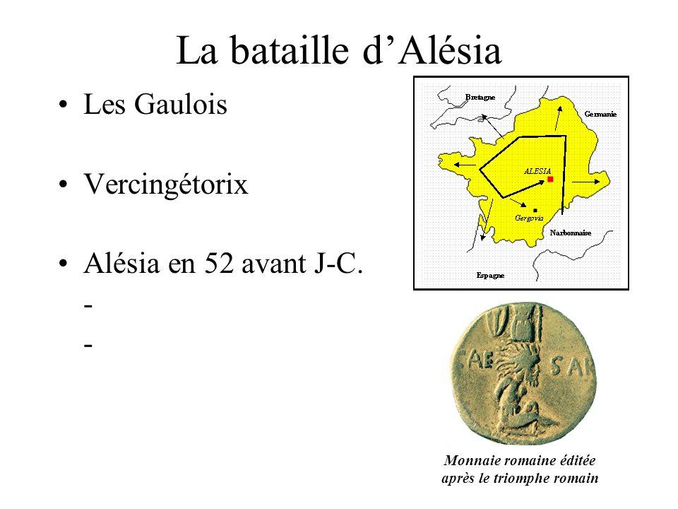 La bataille d'Alésia Les Gaulois Vercingétorix Alésia en 52 avant J-C.