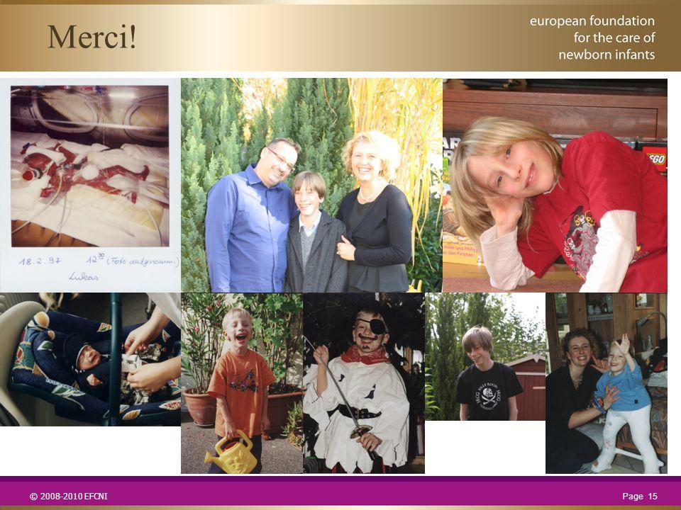 © 2008-2010 EFCNI Page 15 Merci!