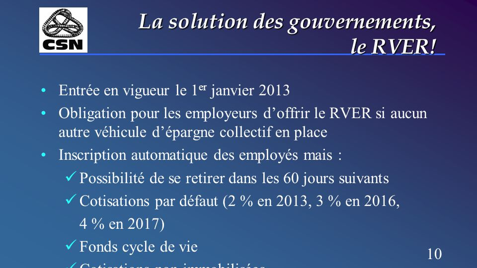 10 La solution des gouvernements, le RVER.