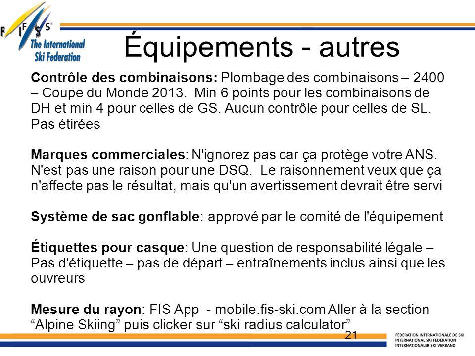 Contrôle des combinaisons: Plombage des combinaisons – 2400 – Coupe du Monde 2013. Min 6 points pour les combinaisons de DH et min 4 pour celles de GS