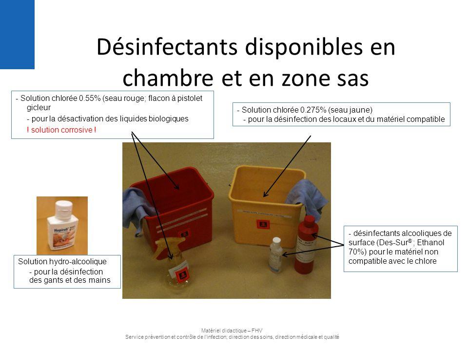 - Solution chlorée 0.55% (seau rouge; flacon à pistolet gicleur - pour la désactivation des liquides biologiques ! solution corrosive ! Désinfectants