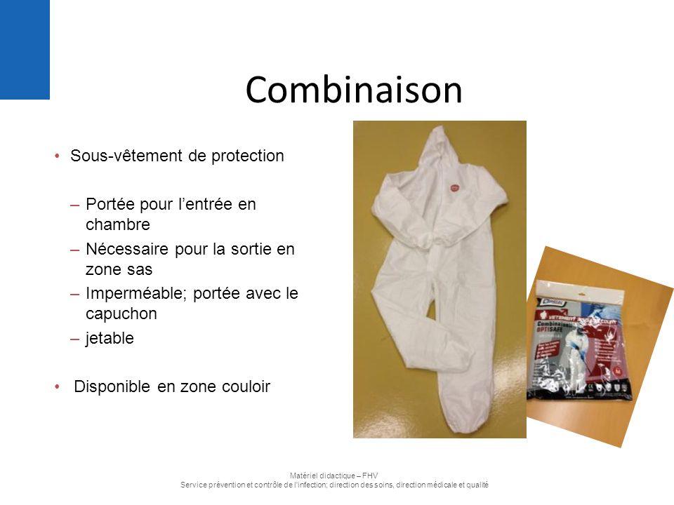 Sous-vêtement de protection –Portée pour l'entrée en chambre –Nécessaire pour la sortie en zone sas –Imperméable; portée avec le capuchon –jetable Dis